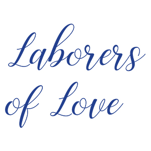 Laborers of Love